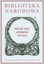 Polski esej literacki. Antologia