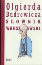 logo Olgierda Budrewicza słownik warszawski: historia, ludzie, fakty, kultura, legendy, obyczaje