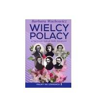 logo Wielcy Polacy w Ojczyźnie, Szkocji, Italii, Szwajcarii. Malwy na Lewadach 1