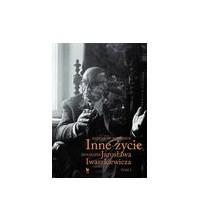 logo Inne życie. Biografia Jarosława Iwaszkiewicza, tom 2