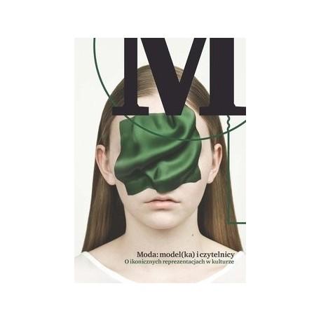 zdjęcie Moda: model(ka) i czytelnicy. O ikonicznych reprezentacjach w kulturze