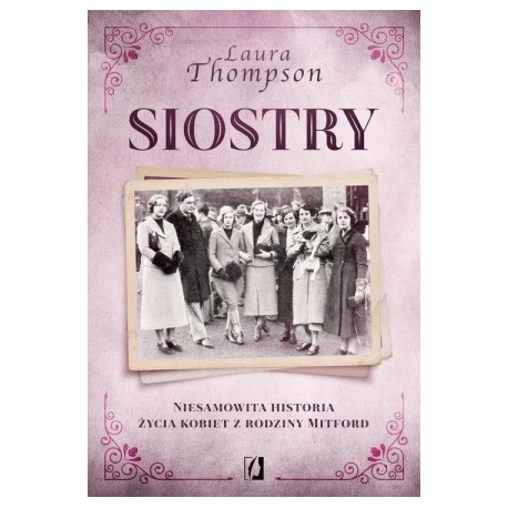zdjęcie Siostry. Niesamowita historia życia kobiet z rodziny Mitford
