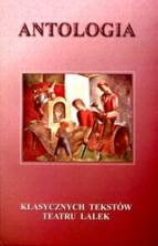 logo Antologia klasycznych tekstów teatru lalek, tom III: w kręgu polskich tradycji