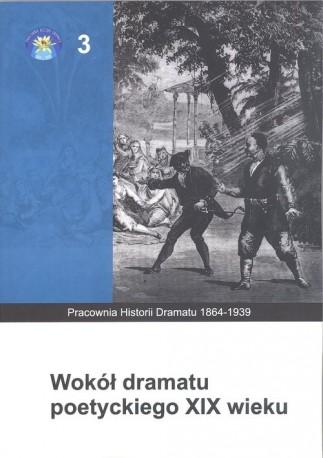 zdjęcie Wokół dramatu poetyckiego XIX wieku