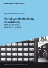 logo Polski system medialny na rozdrożu. Media w polityce, polityka w mediach