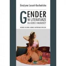 logo Gender w literaturze dla dzieci i młodzieży. Wzorce płciowe i kobiecy repertuar topiczny