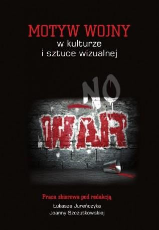 zdjęcie Motyw wojny w kulturze i sztuce wizualnej