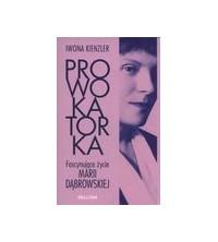 logo Prowokatorka. Fascynujące życie Marii Dabrowskiej