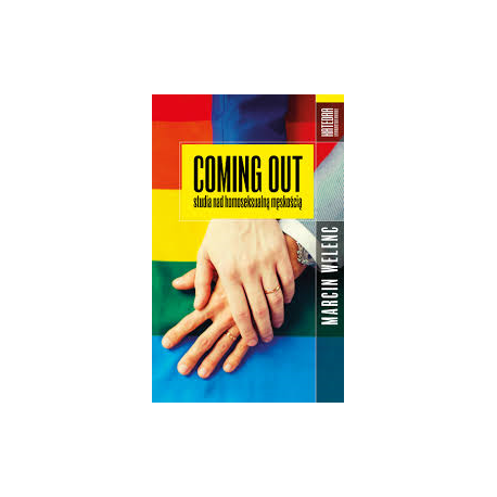 zdjęcie Coming out. Studia nad homoseksualną męskością