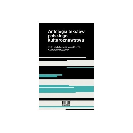 zdjęcie Antologia tekstów polskiego kulturoznawstwa