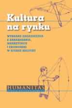 logo Kultura na rynku. Wybrane zagadnienia z zarządzania, marketingu i ekonomiki  w sferze kultury