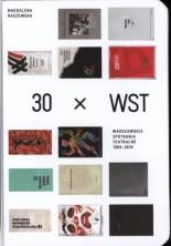 logo 30 x WST. Warszawskie Spotkania Teatralne 1965 - 2010