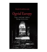 logo Ogród Europy. eseje z mitologii i kultury Starego Kontynentu