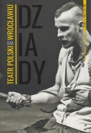 """zdjęcie Notatnik Teatralny 86-87/2017-2018. """"Dziady"""""""