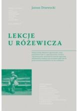 Lekcje u Różewicza (Teksty krytycznoliterackie i osobiste)