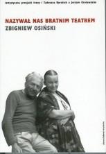 logo Nazywał nas bratnim teatrem. Przyjaźń artystyczna Ireny i Tadeusza Byrskich z Jerzym Grotowskim