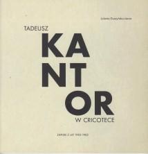 logo Tadeusz Kantor w Cricotece, zapiski z lat1983-1985