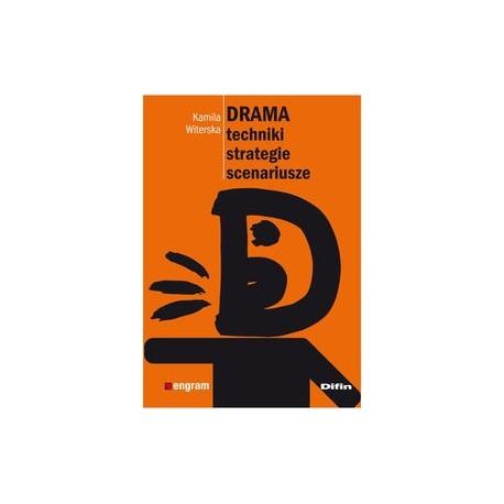 zdjęcie Drama techniki, strategie, scenariusze