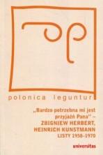 """logo """"Bardzo potrzebna mi jest przyjaźń Pana"""" Zbigniew Herbert, Heinrich Kunstmann Listy 1958-1970"""