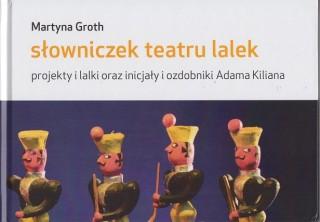 logo Słowniczek teatru lalek. Projekty i lalki oraz inicjały i ozdobniki Adama Kiliana