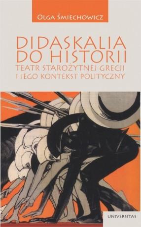 zdjęcie Didaskalia do historii. Teatr starożytnej Grecji i jego kontekst polityczny
