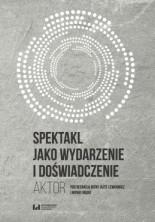 logo Spektakl jako wydarzenie i doświadczenie. Aktor