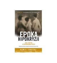 logo Epoka hipokryzji. Seks i erotyka w przedwojennej Polsce