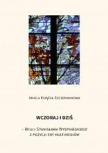 """logo Wczoraj i dziś - """"Wesele"""" Stanisława Wyspiańskiego z pozycji ery multimediów"""