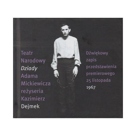 """zdjęcie """"Dziady"""" Dejmka. Dźwiękowy zapis przedstawienia premierowego 25 listopada 1967"""