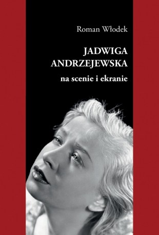 zdjęcie Jadwiga Andrzejewska na scenie i ekranie