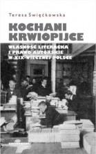 logo Kochani krwiopijce. Własność literacka i prawo autorskie w XIX -wiecznej Polsce.