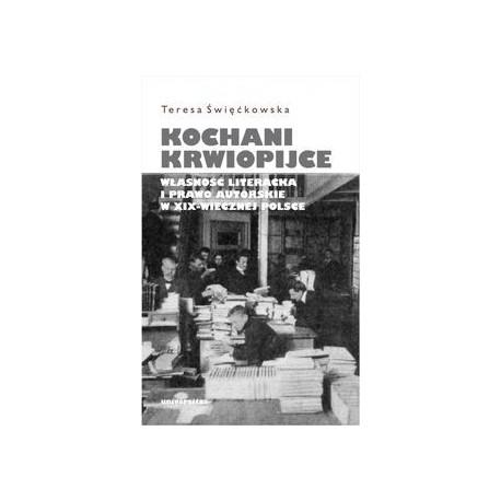 zdjęcie Kochani krwiopijce. Własność literacka i prawo autorskie w XIX -wiecznej Polsce.