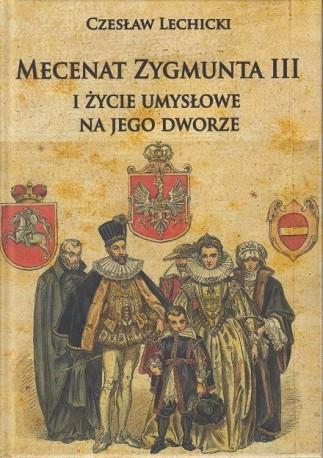 zdjęcie Mecenat Zygmunta III i życie umysłowe na jego dworze