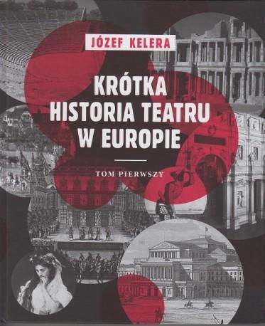 zdjęcie Krótka historia teatru w Europie. Tom pierwszy