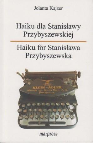 zdjęcie Haiku dla Stanisławy Przybyszewskiej