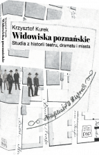 logo Widowiska poznańskie. Studia z historii, dramatu i miasta