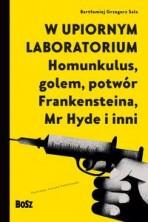 logo W upiornym labratorium. Homunkulus, golem, potwór Frankensteina, Mr Hyde i inni