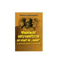 """logo Niemiecki antysemityzm od utopii do """"nauki"""". U źródeł ksenofobii nowoczesnej"""