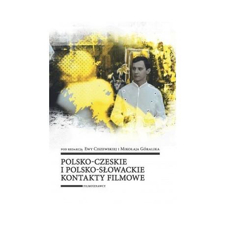 zdjęcie Polsko-czeskie i polsko-słowackie kontakty filmowe
