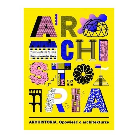 zdjęcie Archistoria. Opowieść o architekturze