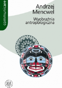 logo Wyobraźnia antropologiczna. Próby i studia