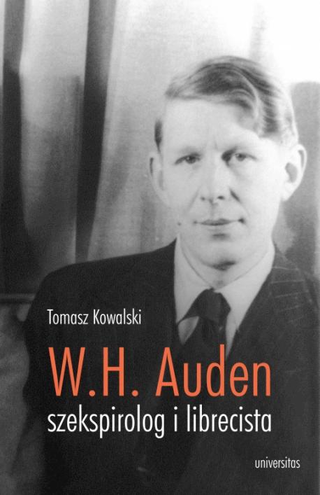 zdjęcie W.H. Auden - szekspirolog i librecista