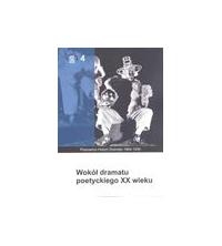 logo Wokół dramatu poetyckiego XX wieku