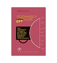 logo Poznańscy Offeusze. Teatr alternatywny Poznania po 1989 roku jako zjawisko artystyczne, spoeczne i kulturotwórcze