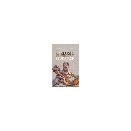 zdjęcie O Zeusie, innych bogach i ludziach