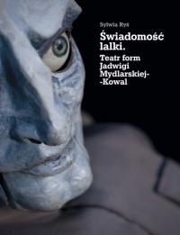 logo Świadomość lalki. Teatr form Jadwigi Mydlarskiej-Kowal, cz.2