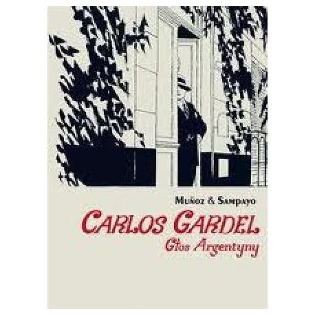 zdjęcie Carlos Gardel. Głos Argentyny