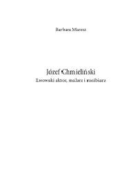 logo Józef Chmieliński. Lwowski aktor, malarz i rzeźbiarz
