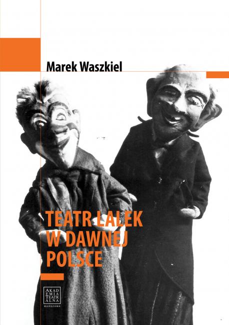zdjęcie Teatr lalek w dawnej Polsce