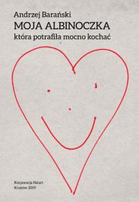 logo Moja Albinoczka, która potrafiła mocno kochać